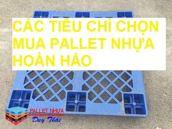 2cb5c28b075ce302ba4d - 3 tiêu chí chọn mua pallet nhựa tốt và bền nhất